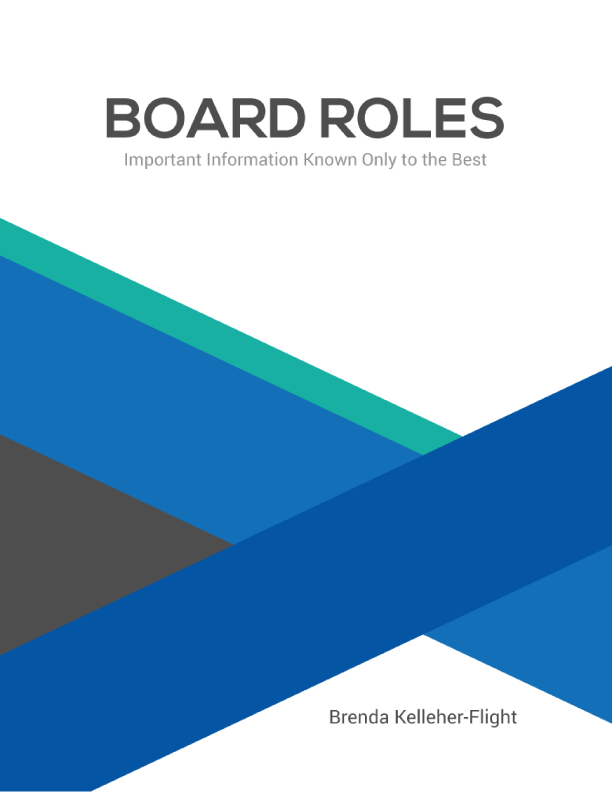 Board Roles: Important Information Known Only to the Best